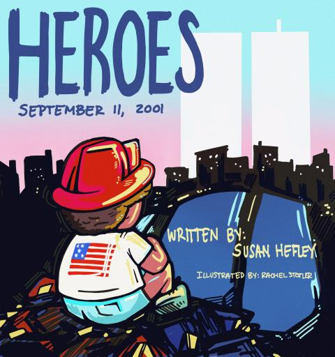 Heroes: September 11, 2001 (Children's Book)